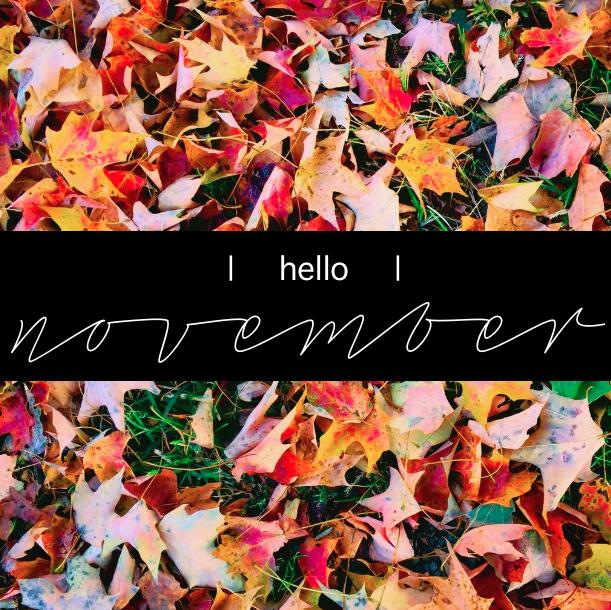 Hello November.png