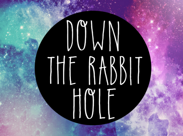 Down the Rabbit Hole.png